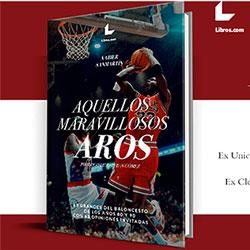Aquellos Maravillosos Aros, libro de baloncesto con capítulo musical, se presenta en Málaga