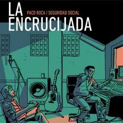 Paco Roca, premio Eisner, hizo antes un cómic sobre música con Seguridad Social: La Encrucijada