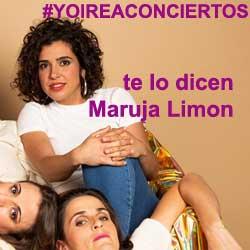 Maruja Limón se unen al grito #YOIREACONCIERTOS en favor de la industria musical