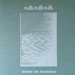 El sello 2 Headed Deer lanza aquí Onde Di Sabbia, jazz de los italianos oAxAcA