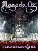 Barakaldo DF, dvd de Mago de Oz