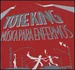 Música para Enfermos, disco de Tote King