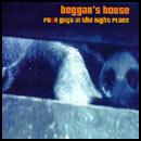 Beggar's House disco