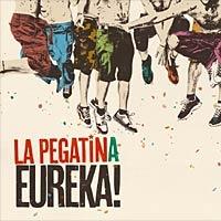 La Pegatina, disco Eureka!. Comentario disco