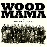 The Soul Jacket, disco Wood Mama. Comentario disco