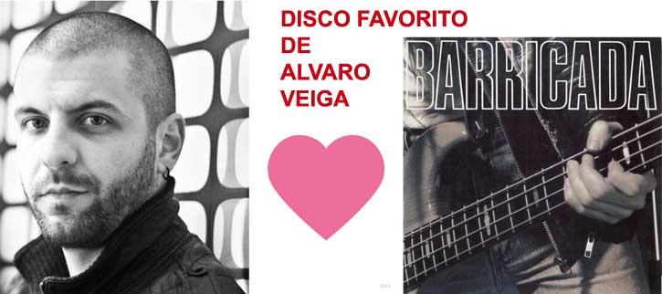 Disco favorito de Álvaro Veiga: Barricada y su doble directo de 1990