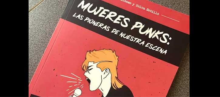 Mujeres Punks, libro sobre pioneras como Ana Curra y Coral Alonso